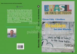 Brasilien fast ohne Klischees …